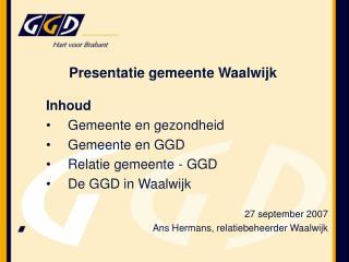 Presentatie gemeente Waalwijk