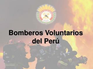 Bomberos Voluntarios del Per�