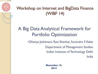 Workshop on Internet and  BigData  Finance (WIBF 14)