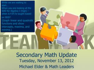 Secondary Math Update