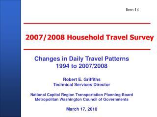 2007/2008 Household Travel Survey