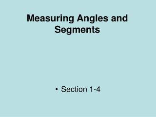 Measuring Angles and Segments