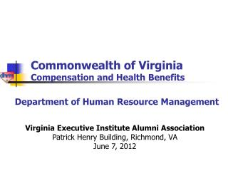 Commonwealth of Virginia Compensation and Health Benefits