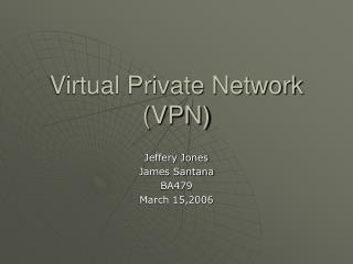 Virtual Private Network (VPN)