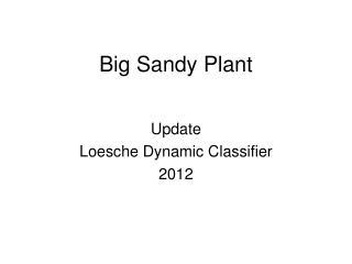 Big Sandy Plant