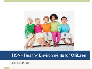 HSN4 Healthy Environments for Children