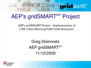 AEP's gridSMART sm  Project