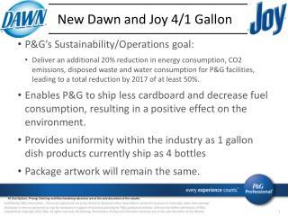 New  Dawn and Joy 4/1 Gallon