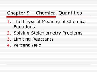 Chapter 9 – Chemical Quantities