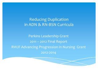 Reducing Duplication  in ADN & RN-BSN  Curricula