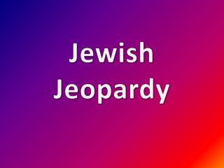 Jewish Jeopardy