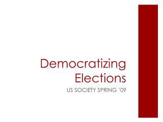 Democratizing Elections