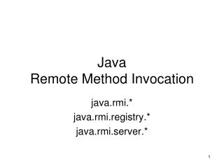 Java Remote Method Invocation