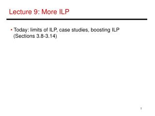 Lecture 9: More ILP