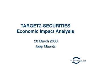 TARGET2-SECURITIES Economic Impact Analysis