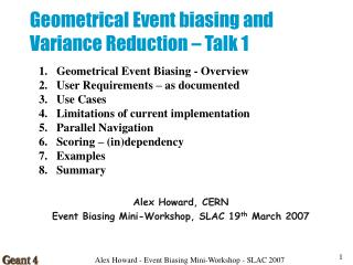 Geometrical Event biasing and Variance Reduction – Talk 1