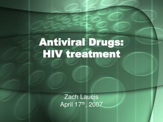 Antiviral Drugs: HIV treatment