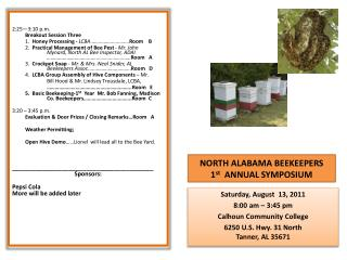 NORTH ALABAMA BEEKEEPERS  1 st   ANNUAL SYMPOSIUM