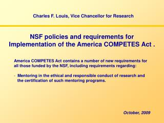 NSF policies and requirements for Implementation of the America COMPETES Act .
