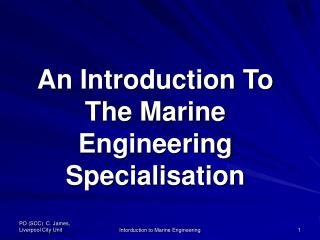 An Introduction To The Marine Engineering Specialisation