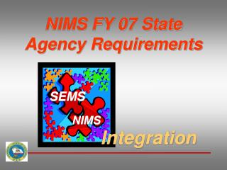 NIMS FY 07 State Agency Requirements