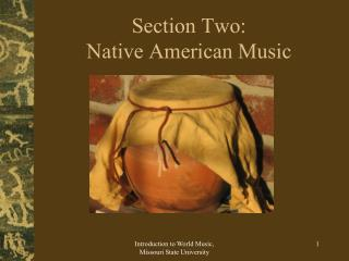 Section Two: Native American Music