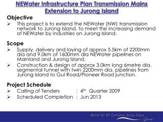 NEWater Infrastructure Plan Transmission Mains Extension to Jurong Island