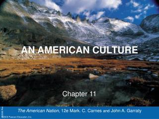 AN AMERICAN CULTURE