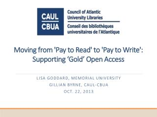 Moving from 'Pay to Read' to 'Pay to Write': Supporting 'Gold' Open Access
