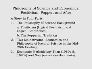 Philosophy of Science and Economics: Positivism, Popper, and After