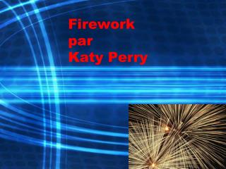 Firework  par  Katy Perry