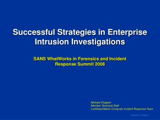 Successful Strategies in Enterprise Intrusion Investigations