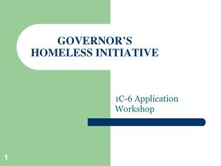 GOVERNOR'S HOMELESS INITIATIVE
