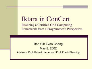 Iktara in ConCert Realizing a Certified Grid Computing Framework from a Programmer's Perspective