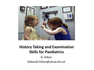 History Taking and Examination Skills for Paediatrics