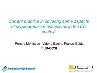 Current practice in covering some aspects of cryptographic mechanisms in the CC context