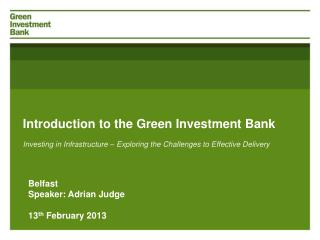 Introduction to the Green Investment Bank