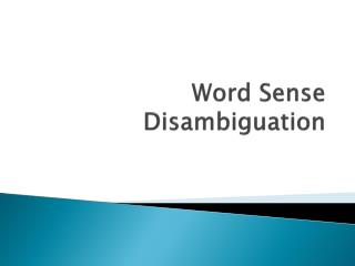 Word Sense Disambiguation