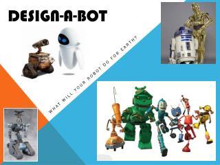 Design-a-bot