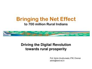 Bringing the Net Effect to 700 million Rural Indians