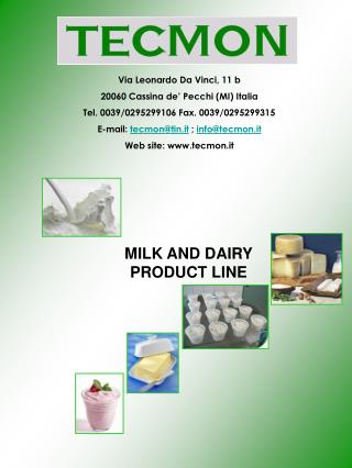 MILK AND DAIRY PRODUCT LINE