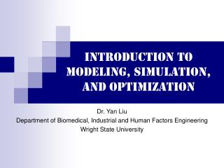 Introduction to modeling, simulation, and Optimization