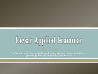Caesar Applied Grammar