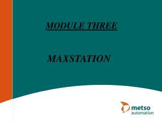 MAXSTATION