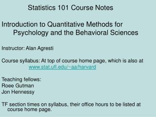 Statistics 101 Course Notes Introduction to Quantitative Methods for
