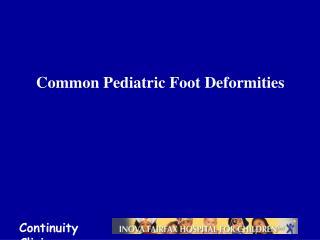 Common Pediatric Foot Deformities