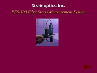 Strainoptics, Inc. PES-100 Edge Stress Measurement System