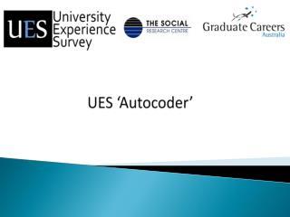 UES ' Autocoder '