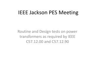 IEEE Jackson PES Meeting