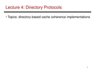 Lecture 4: Directory Protocols